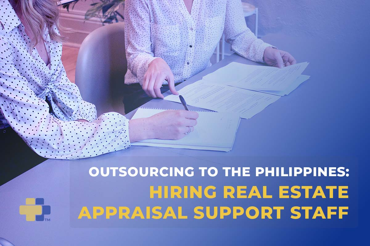 Outsourcing to the Philippines Real Estate Appraisal Support