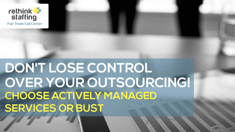 Actively Managed Outsourcing Services or Bust
