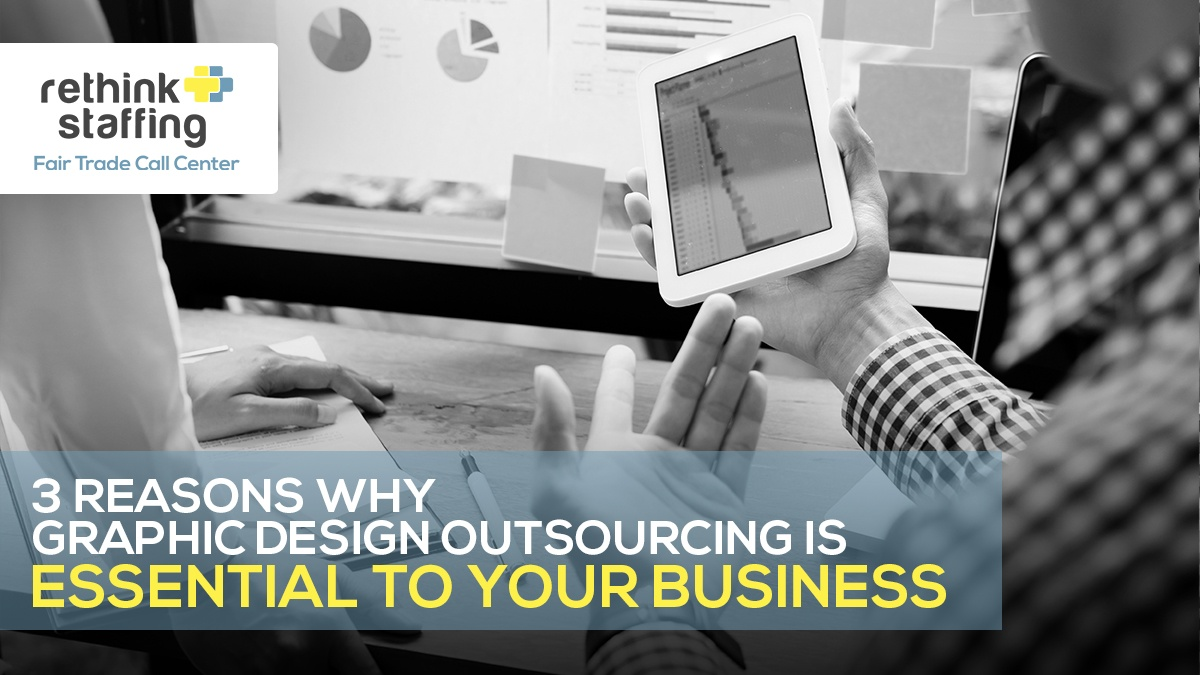 3 Reasons Why Graphic Design Outsourcing is Essential to Your Business