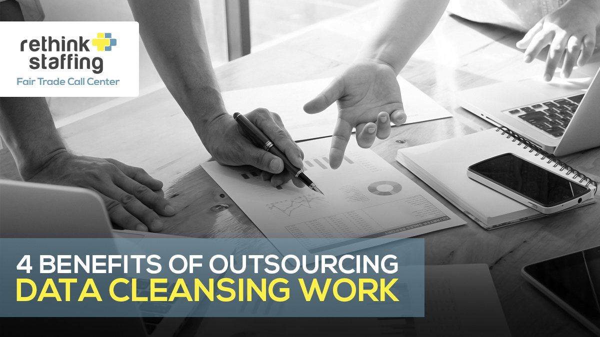 4 Benefits of Outsourcing Data Cleansing Work
