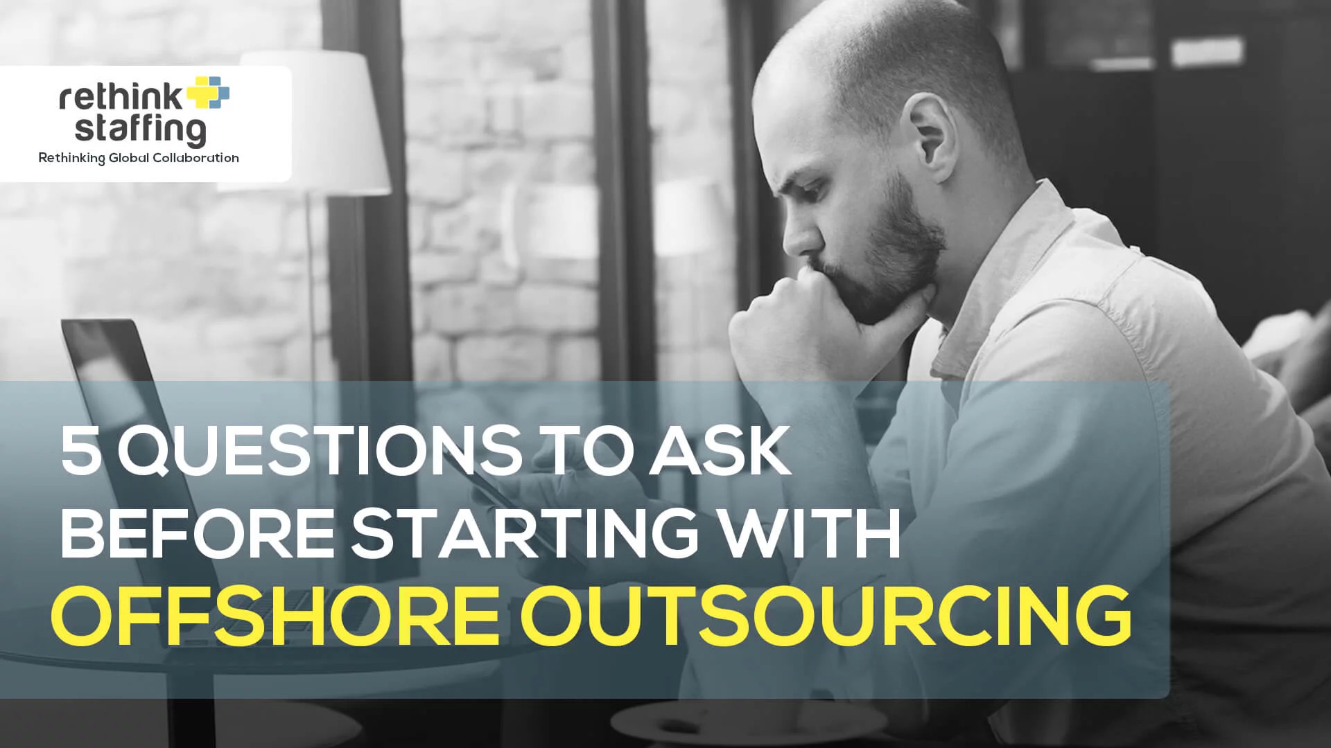5 Questions to Ask Before Outsourcing to the Philippines
