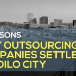 5 Reasons Why Outsourcing Companies Settle in Iloilo City