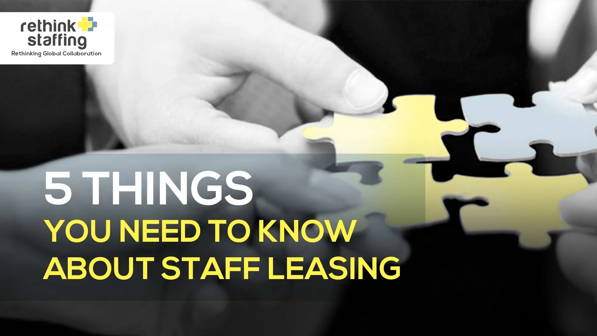 5 Things You Need to Know About Staff Leasing