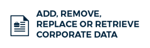 Add, Remove, Replace or Retrieve Corporate Data