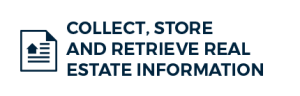 Collect, Store and Retrieve Real Estate Information