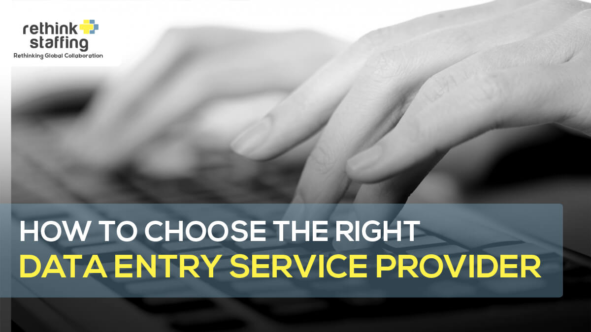How to Choose the Right Data Entry Service Provider