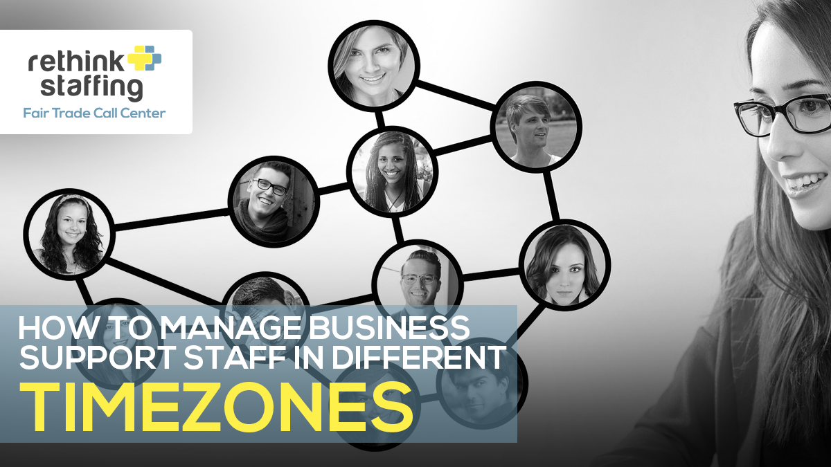 How to Manage Business Support Staff in Different Time Zones