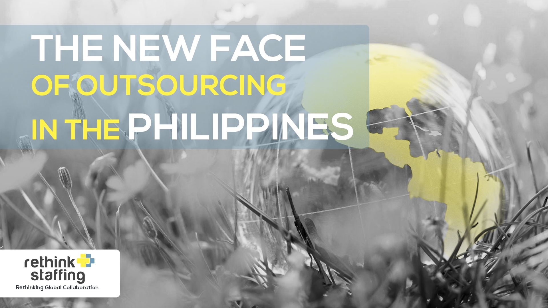 The New Face of Outsourcing in the Philippines