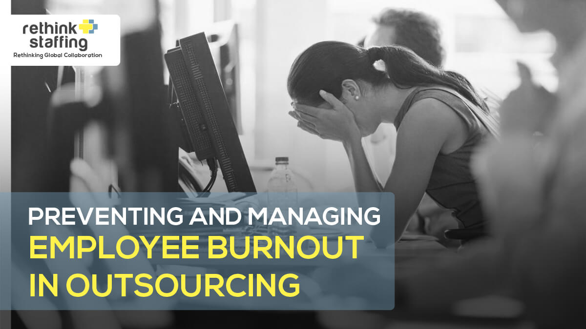 Preventing and Managing Employee Burnout in Outsourcing