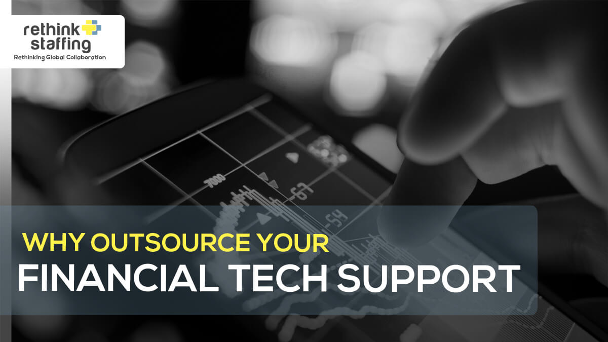 Why Outsource Your Financial Tech Support?