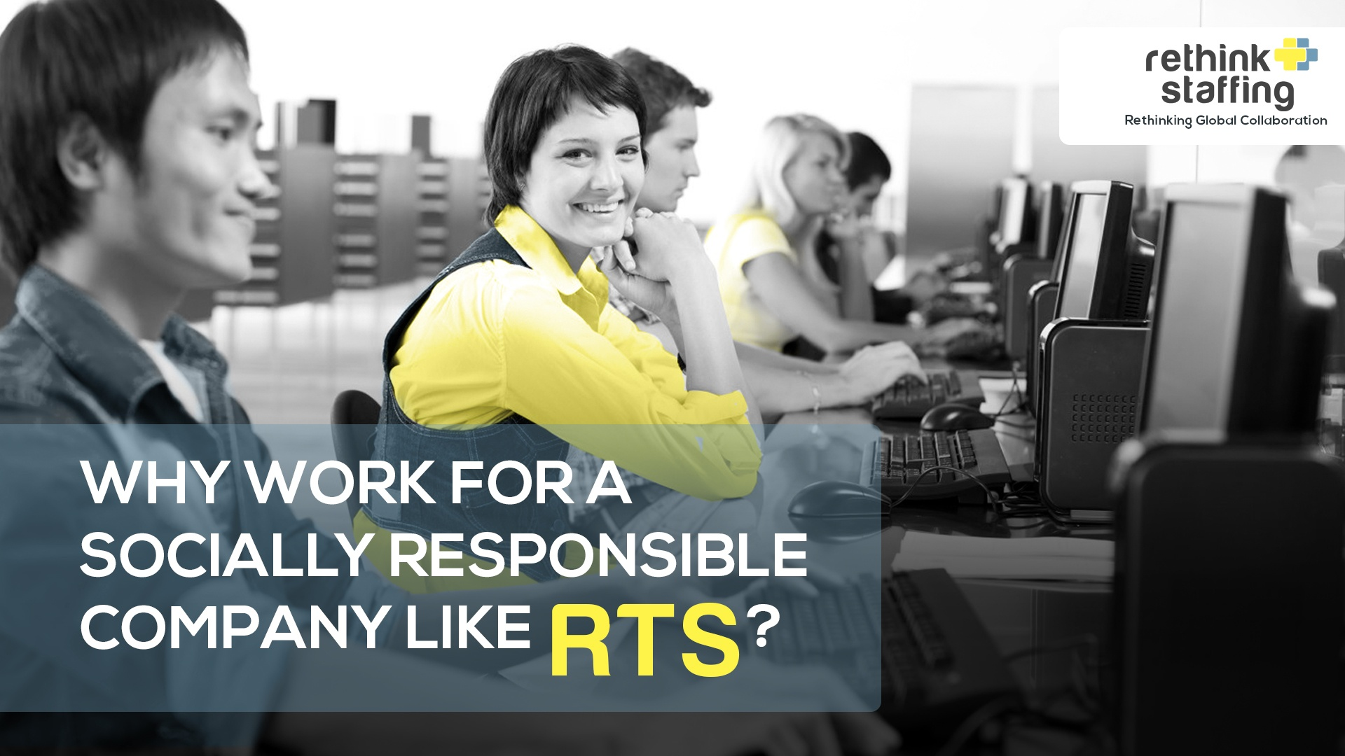 Why Work for a Socially Responsible Company like RTS?