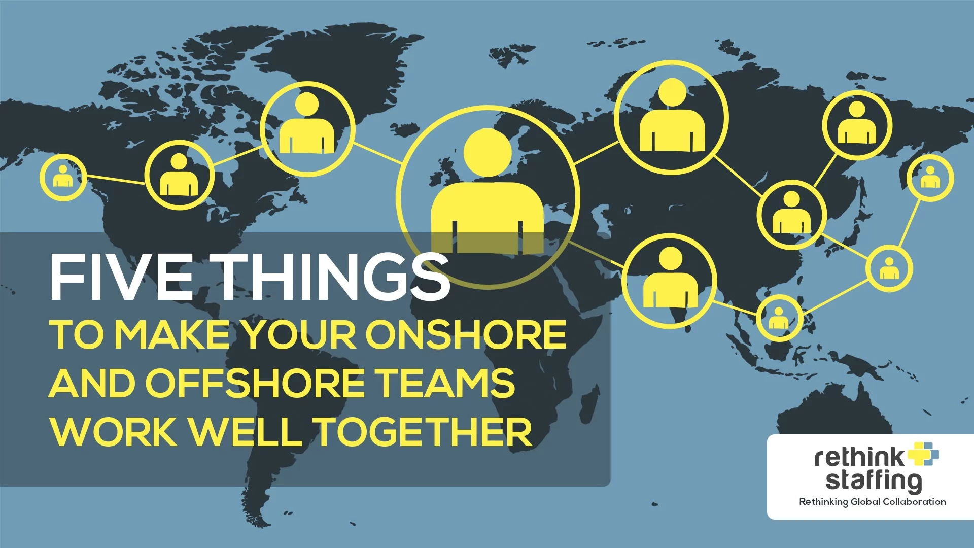 5 Ways for Onshore and Offshore Outsourcing Teams to Collaborate Successfully