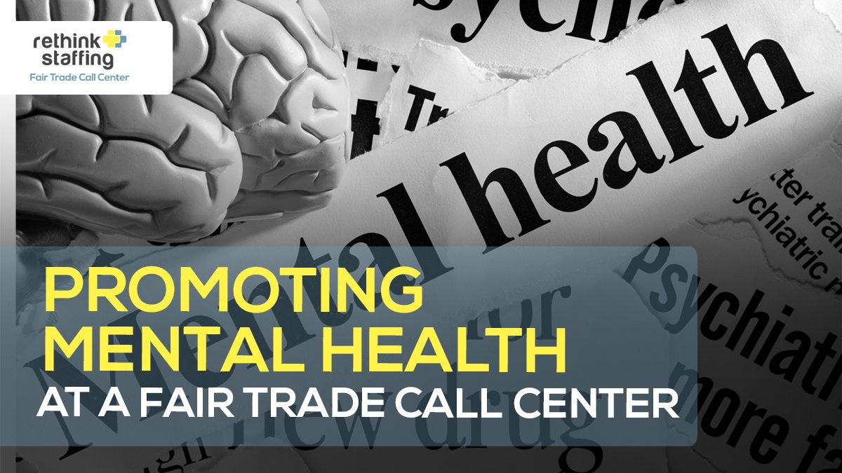 Promoting Employee Mental Health at a Fair Trade Call Center