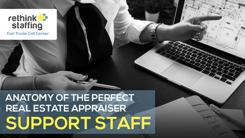Anatomy of the Perfect Real Estate Appraiser Support Staff - Infographic