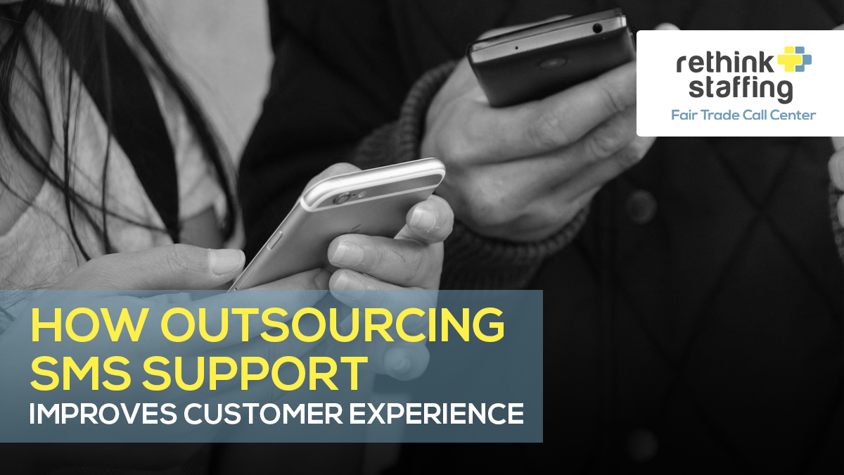 How Outsourcing SMS Support Improves Customer Experience