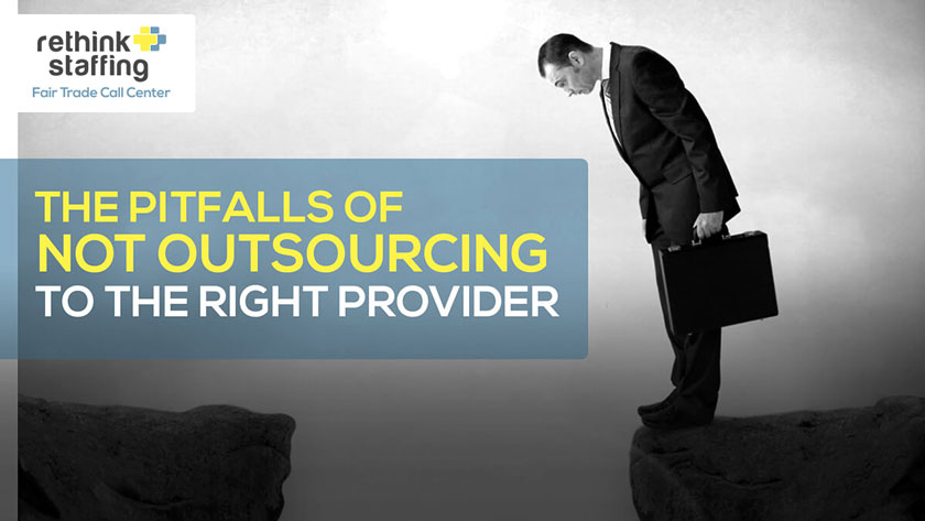 The Pitfalls of NOT Outsourcing to the Right Provider
