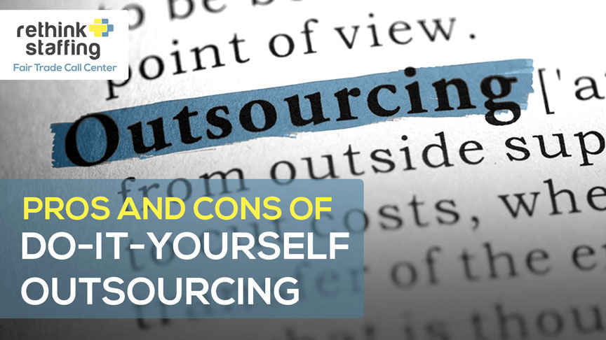 Pros and Cons of Do-It-Yourself Outsourcing