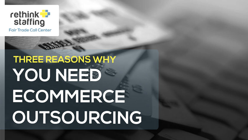 Three-Reasons-Why-You-Need-eCommerce-Outsourcing