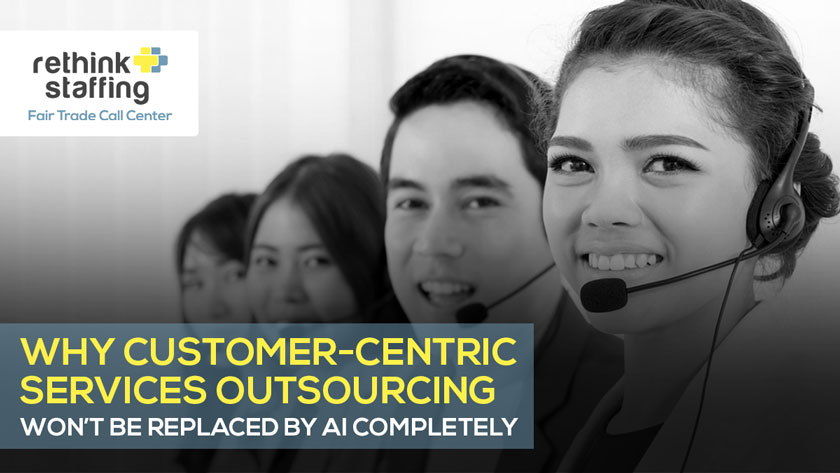 Why Customer-Centric Services Outsourcing Won't Be Replaced by AI Completely