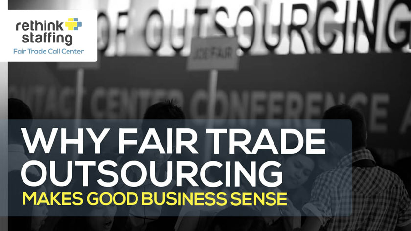 Why Fair Trade Outsourcing Makes Good Business Sense