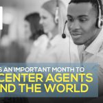 Why May is an Important Month to Call Center Agents Around the World