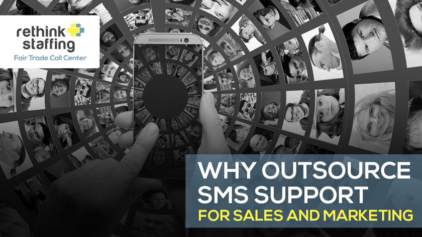 Why Outsource SMS Support for Sales and Marketing
