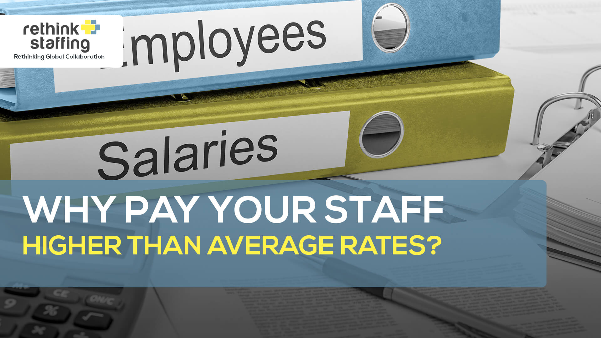 Why Pay Your Outsourcing Staff Higher Than Average Rates?