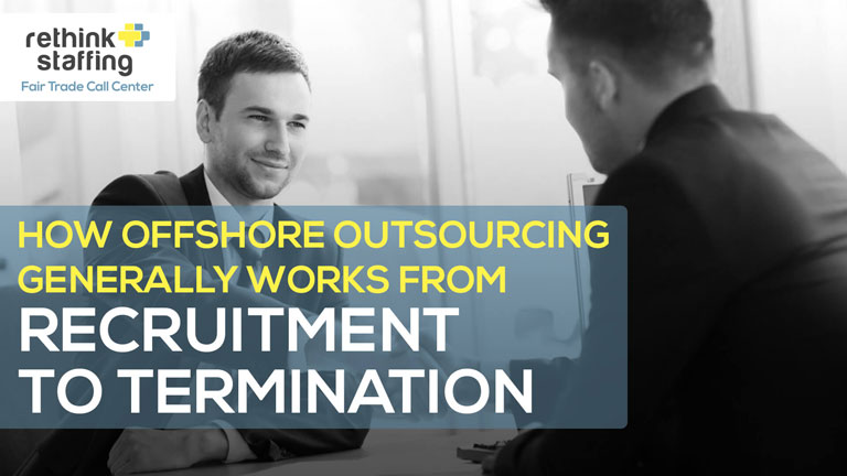 How Offshore Outsourcing Generally Works from Recruitment to Termination