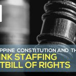 The Philippine Constitution and the Agent Bill of Rights
