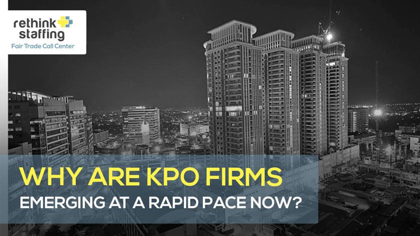 Why are KPO Firms Emerging at a Rapid Pace Now?