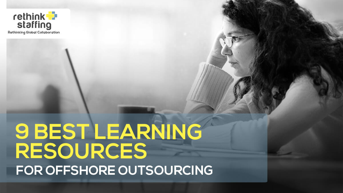 9 Best Learning Resources for Offshore Outsourcing