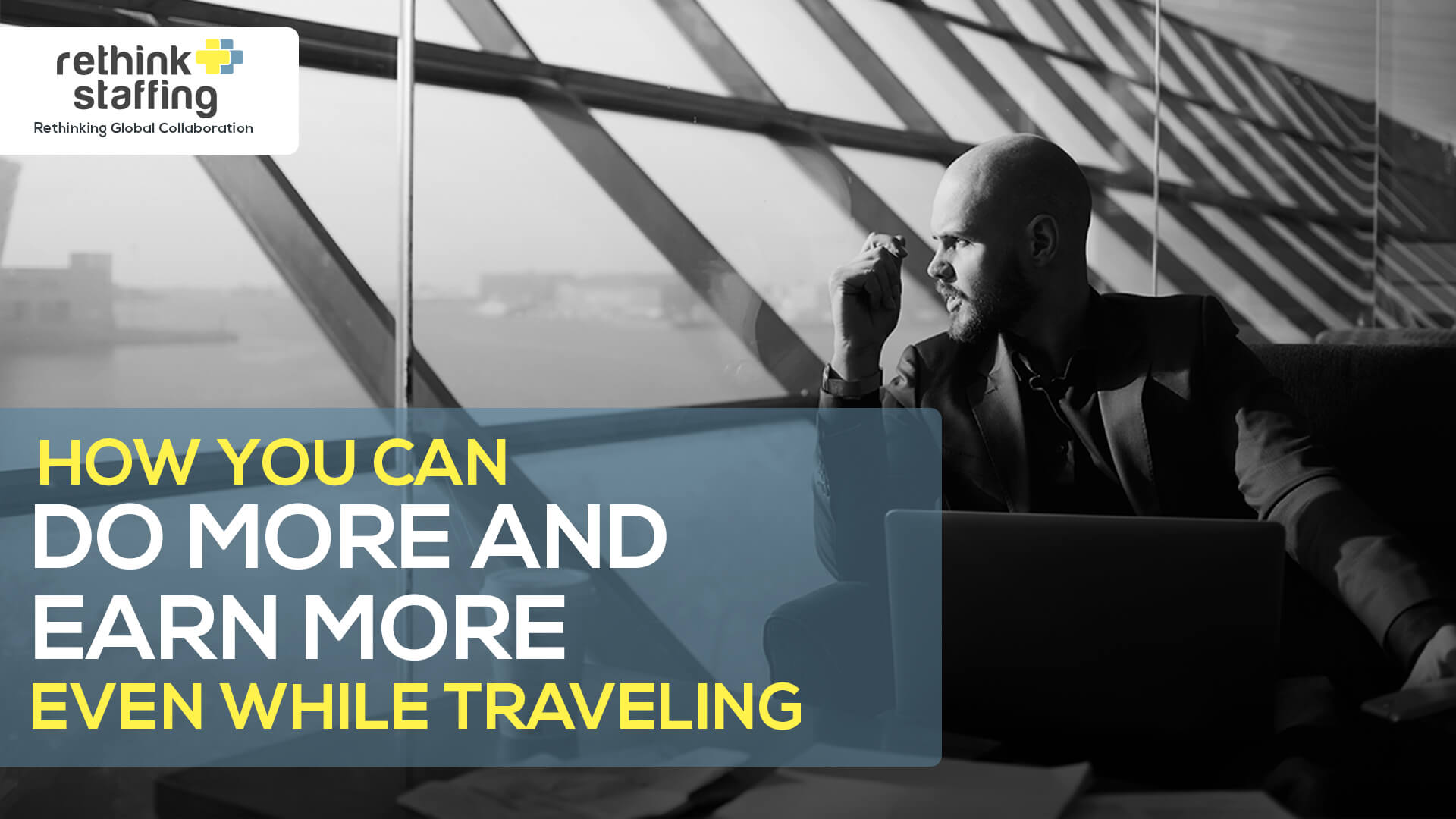 How You Can Do More and Earn More Even While Traveling